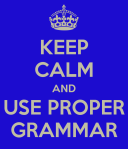 keep-calm-and-use-proper-grammar-6